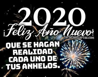 20191227144620-feliz-ano-nuevo-2020-que-se-hagan-realidad-cada-uno-de-tus-anhelos.jpg